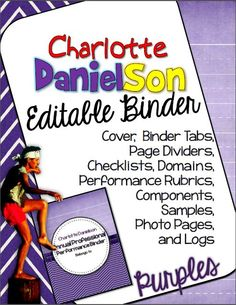 Charlotte Danielson Editable Binder Organizer: Purples Theme. *53 Pages* Print them all. Print some. Print what you need. It is up to you!
