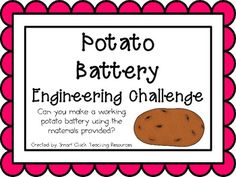 Potato Battery: Engineering Challenge Project ~ Great STEM Activity!  $