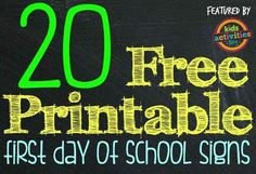 20 Free Printable First Day Of School Signs