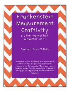 Frankenstein Measurement Craftivity (to the nearest half and quarter inch)