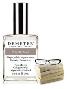 The Paperback Demeter fragrance is intended to evoke the scent of a paperback book. The 1oz. spray bottle is $20.