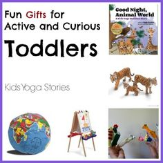 Fun Gifts for Active and Curious Toddlers | Kids Yoga Stories