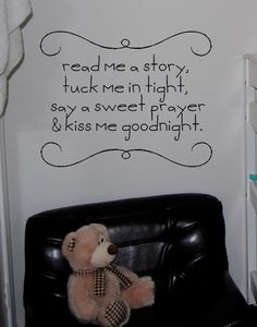 Read Me A Story, Tuck Me In Tight, Say A Sweet Prayer, & Kiss Me Goodnight Vinyl Wall Decal. $28.50, via Etsy.