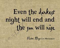 ...the sun will rise.