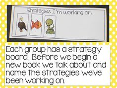 Guided Reading 101:  Part 1Each reading group has a strategy board.  Each time we learn a new strategy we place it on the strategy board.  Our lessons always begin with a review of the previous strategies that were taught.
