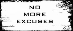 Remember that your own resolution to succeed is more important than any other. – Abraham Lincoln. Blog post: Cut The Cr*p – Ways to Stop Making Excuses In Life.