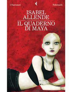"Isabel Allende, ""Il quaderno di Maya"""