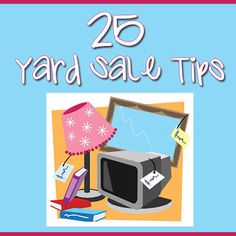 yard sale, garage sale, tips