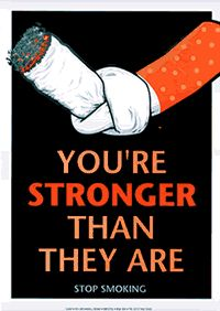 You're stronger than they are! stop smoking, smoke stuff, quit smoke