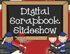Tutorial on how to make a digital scrapbook slideshow using MovieMaker... perfect way to end the school year is with a DVD of all the classroom experiences
