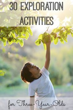 30 Exploration Activities for 3-Year-Olds