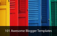 101 Awesome Free Blogger Templates #blogging
