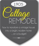 Transforming a vintage house into a modern, bright home - on a budget. Tips and ideas.