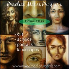 Online art class in painting portraits / faces and landscapes in oils and acrylics.  http://www.mixedmediatutorials.com/online-classes/online-class-portaits-in-oils-acrylics/