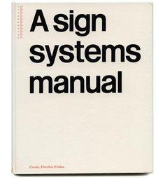 graphic design, signag project, manual crosbyfletcherforb, sign system, system manual