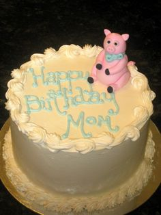 What a Cute Pink Piggy Birthday Cake For Mom! mom birthday, awesom cake, cake idea, piggi birthday, birthday cakes