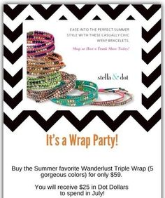 Everyone loving wrap bracelets!  $59 for the triple wrap and get $25 Dot dollars to spend in July!  http://www.stelladot.com/randimanning