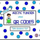 Check out our QR Codes (made in safe share) to explore the world of the Arctic Tundra! Just scan the QR Codes on the task card using any device wit...