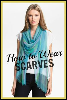Learn how to wear and tie scarves with a few easy video tutorials.
