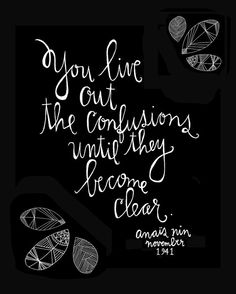 Anais Nin Quote  Live Out Confusions Print  by lisacongdon on Etsy, $18.00