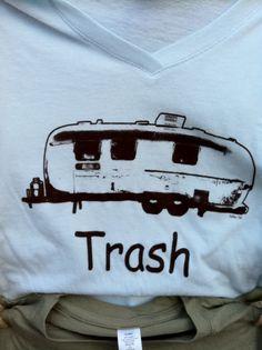 Trailer Trash : )