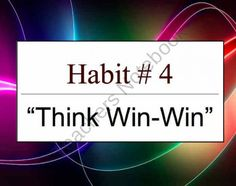 Habit 4 Think Win Win : The 7 Habits of Highly Effective Teens  product from Presto-Plans on TeachersNotebook.com