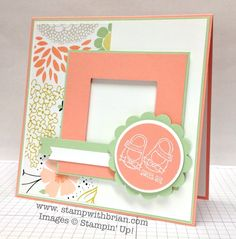 Baby We've Grown, Stampin' Up!, Brian King, MOJO335 GREAT COLORS & DSP choices, Brian!
