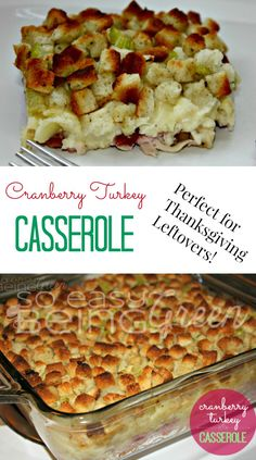 Cranberry Turkey Casserole - the perfect use for Thanksgiving leftovers!