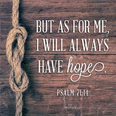 I always have hope!!!
