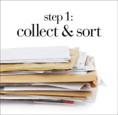 Step 1 Collect  Sort