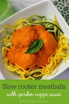 Slow Cooker Meatballs with Garden Veggie Sauce - Holistic Squid