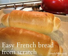French bread at home.