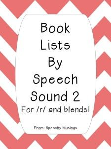 Speechy Musings: A FREE, printable book list containing 2 pages (12 books) for /r/, 1 page for /r/ blends, 1 page for /l/ blends and 2 pages for /s/ blends! Pin now, print later! Great for teachers, parents, and SLPs!