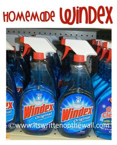 It's Written on the Wall: Tips & Tricks--Homemade Natural Cleaners for your Home---homemade windex