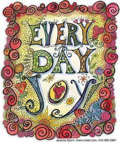 Every Day Joy LR by jessica.sporn, via Flickr
