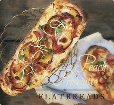 Peach & Prosciutto Flatbreads