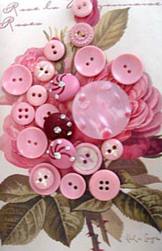 pretty pink buttons..Good idea to make a journal for my sister with a pink rose on the cover since she is a rose expert and has written articles for botanical journals on antique roses as well as bringing antiques roses back to life in an old cemetery