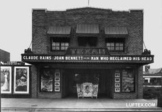 Texan Theater, Lufkin. Saturday mornings 1940's... A couple of movies, short serial, current news reel, a few cartoons, coke, popcorn, dill pickle and candy. Cost? Under four bits!