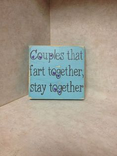 Couples that fart together, stay together | See more about wedding presents, wedding gifts and ha ha.