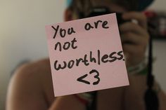 You are NOT worthless. Stop telling yourself that #thinkpositive #recovery