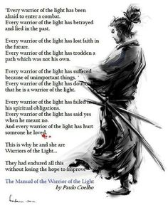 Be a Warrior of the Light