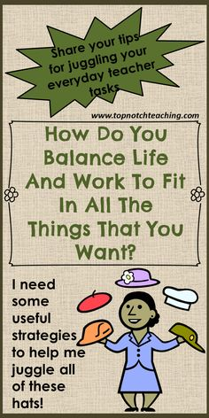 As a busy teacher, how do you balance life and work? Here you'll find a couple of ways to manage time. Also share with us your time management strategies. http://topnotchteaching.com/classroom-management-organisation/balance-life-and-work/