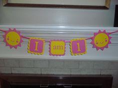 You are my sunshine birthday banner  I AM 1