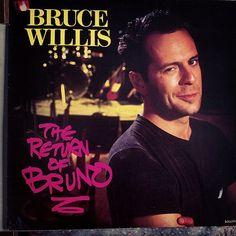 The Return of Bruno, Bruce Willis  #BruceWillis