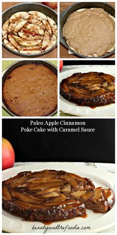Paleo Apple Cinnamon Poke Cake with Caramel Sauce with low carb version. Pinstructions / beautyandthefoodie.com