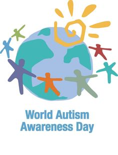 World Autism Awareness Day–a great cause, and very timely!