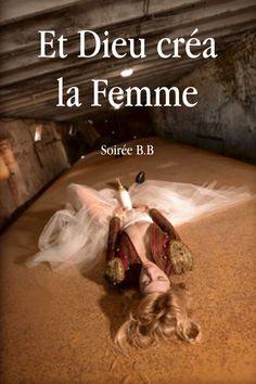 Brigitte Bardot Dieu femme nouscheznous Galerie racaille
