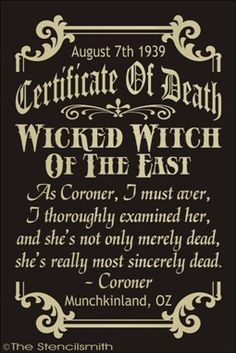 Certificate Of Death Wicked Witch wizard of oz decorations, wizard of oz coroner, witch funny, movie rooms, printables witch, halloween haul, wicked witch, dead, wick witch