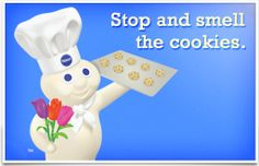 Stop and smell the cookies - Pillsbury® Baking