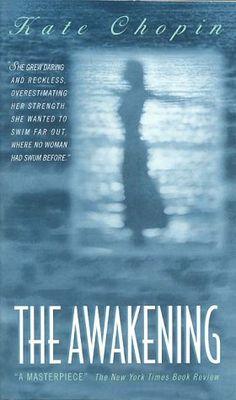 awaken, kate chopin, worth read, book worth, 19th century, favorit book, ban book, novel, american literature